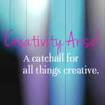 Creativity Arise!